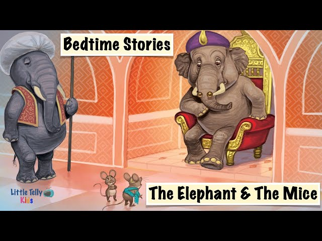 The Elephant & The Mice || Bedtime Stories || Moral Stories || Peaceful & Relaxing || Story Series||