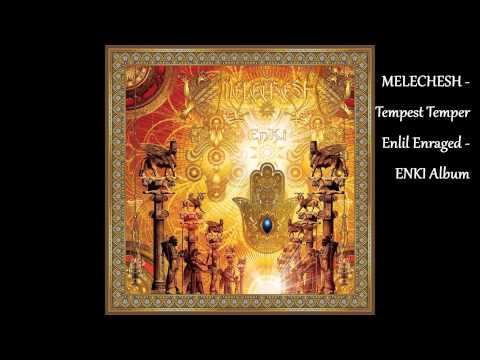 Melechesh - Tempest Temper Enlil Enraged