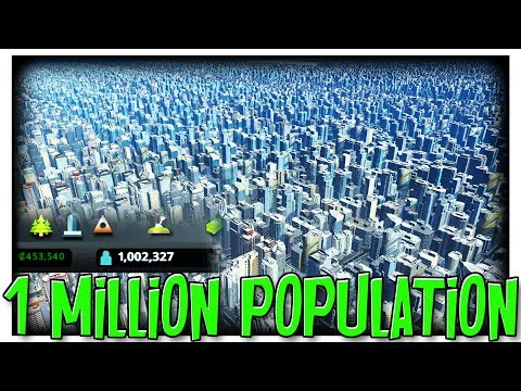 1 MILLION POPULATION CITIES SKYLINES TIMELAPSE