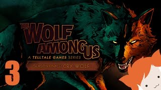 WOLF AMONG US 5: CRY WOLF - PART 3