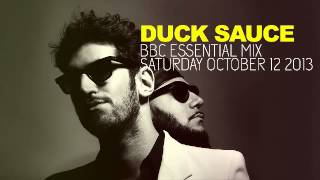 Duck Sauce   BBC Essential Mix   2013 10 12