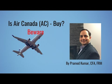 Is Air Canada (AC) - Stock Analysis Buy?