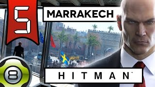 Infiltration à Marrakech - Ep.5 - Hitman 2016 FR