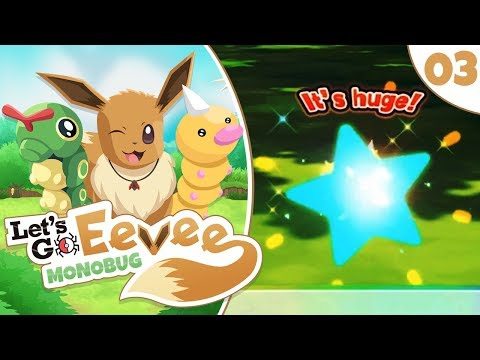 Pokémon Lets Go Eevee MonoBUG Lets Play! - Episode #3 - OUR FIRST SHINY w/ aDrive