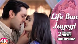 Life Ban Jayegi - 4K Video | Bobby Deol & Amisha Patel | Humraaz | Sonu Nigam | Hindi Romantic Songs