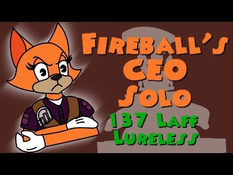 [CEO] Fireball's CEO Solo