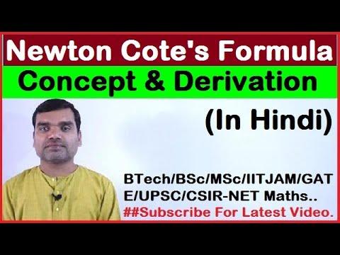 Newton Cote's Formula's - Concept & Derivation in Hindi