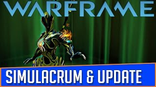 Warframe Simulacrum (Testing Area) And channel update.