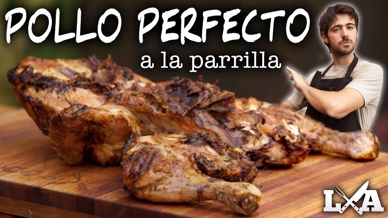 Pollo Perfecto A La Parrilla Receta De Locos X El Asado