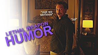 Lethal Weapon | Humor [2x01]