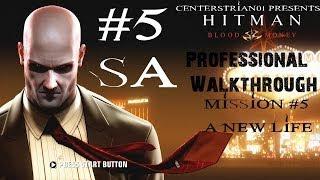 Hitman: Blood Money - Professional Walkthrough - Part 5 - A New Life - SA