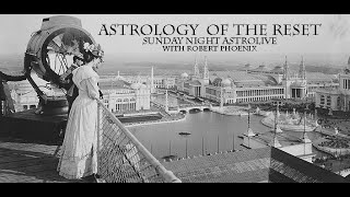 11-17-19 Sunday Night Astro Live -- Astrology Of The Reset