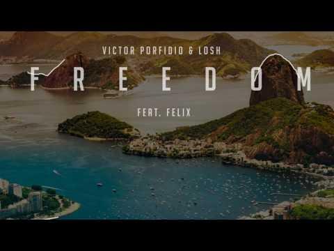 FREEDOM - Victor Porfidio & Losh Ft. Felix [Cover Audio]