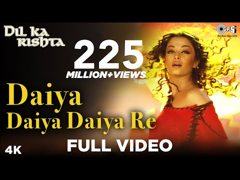 Mix - Daiya Daiya Daiya Re - Video Song | Dil Ka Rishta | Aishwarya Rai & Arjun Rampal | Alka Yagnik