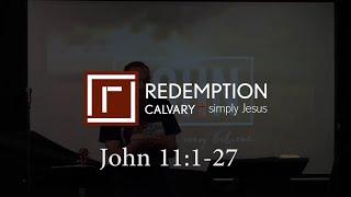 John 11:1-27 - Redemption Calvary