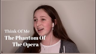 Think Of Me - Phantom Of The Opera Cover