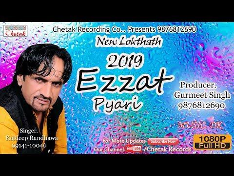 New Song 2019 | Ezzat Pyari | Kuldeep Randhawa | Chetak Recording Co..9876812690