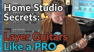 LAYER GUITARS like a Pro - Make your Home Studio sound HUGE - Guitar Discoveries #56