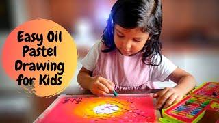 Easy Oil Pastel Drawing for Kids   Oil Pastel Art for Kids   Part 5