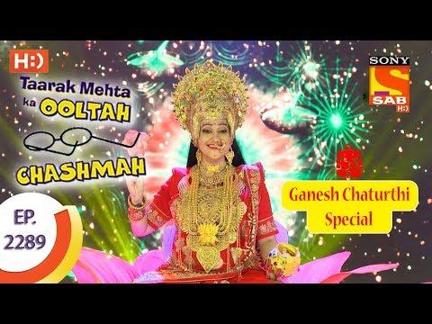 Taarak Mehta Ka Ooltah Chashmah – तारक मेहता – Ep 2289 – 12th September, 2017