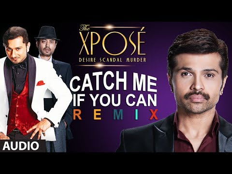 The Xpose: Catch Me If You Can (Remix) |...