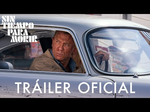 Trailer JAMES BOND SIN TIEMPO PARA MORIR!