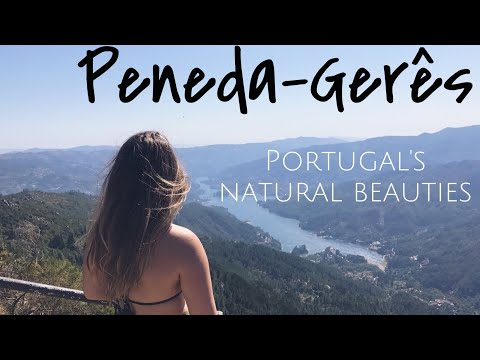 Waterfalls, grapes and views Nature in Portugal  PenedaGerês National Park