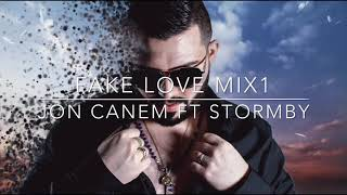 Jon Canem Ft Stormby Fake Love MIX1