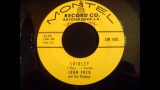John Fred and The Playboys - Shirley - Great Late 50