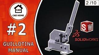 2. Керівництво Guillotina Pieza Н°1 В SolidWorks