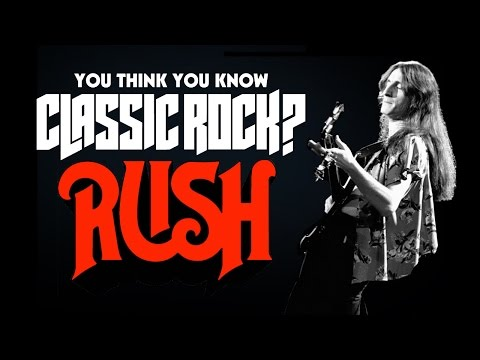 Rush - You Think You Know Classic Rock?