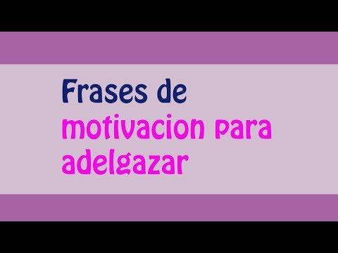 Las Mejores Frases De Motivacion Para Adelgazar Youtube