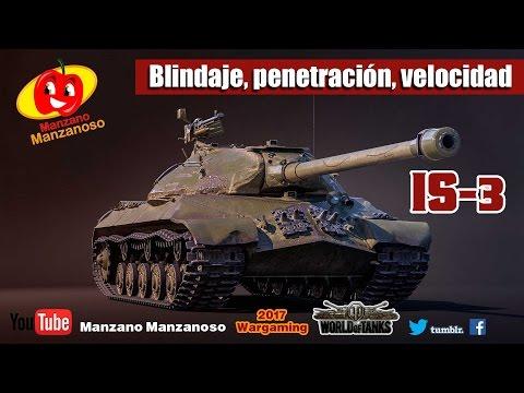 IS3- World of Tanks- Blindaje, penetración, movilidad, precisión.
