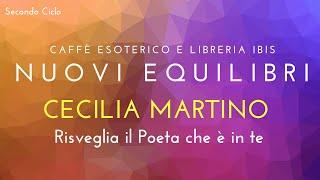 NUOVI EQUILIBRI II - Cecilia Martino - Risveglia il Poeta che è in te