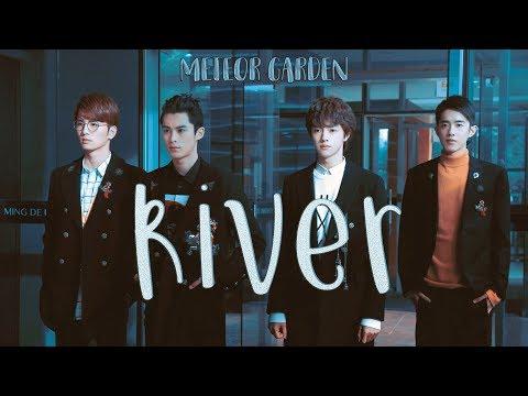 River ; Meteor Garden 2018 [F4]