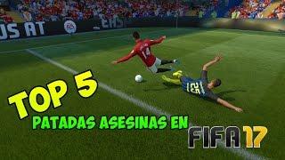 FIFA 17   TOP 5 PATADAS ASESINAS!!
