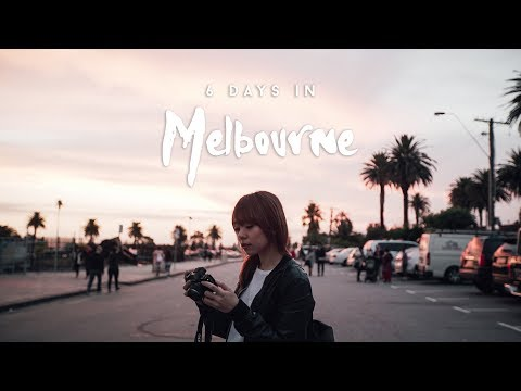 6 Days in Melbourne