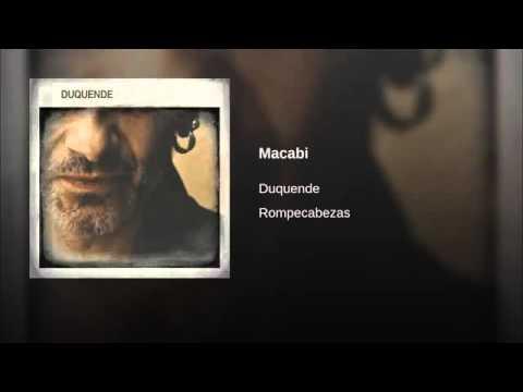 Duquende - Macabi