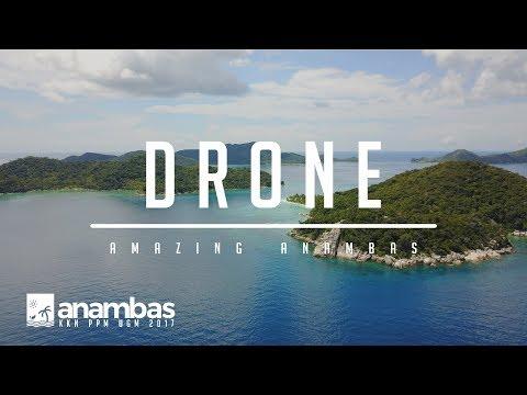 AMAZING ANAMBAS (Drone Footage)