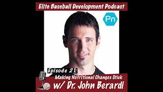 Podcast: Making Nutritional Change sStick w/Dr. John Berardi