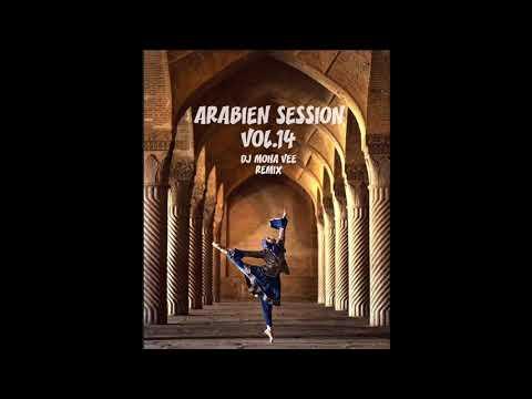 ARABIEN ORIENTAL SESSION DJ MOHA VEE REMIX VOL. 14