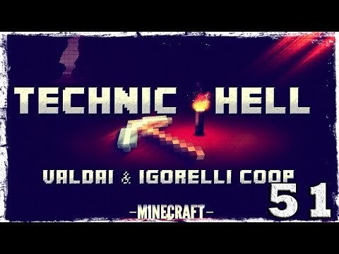 Смотреть прохождение игры [Coop] Minecraft Technic Hell. #51: Как собрать стак алмазов за пол часа.
