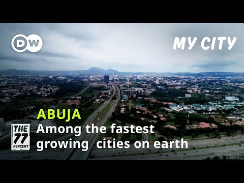 How to enjoy Nigeria's capital Abuja | Among the fastest growing cities in the world