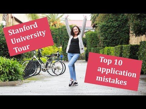 TOP 10 APPLICATION MISTAKES. STANFORD UNIVERSITY TOUR