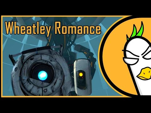 Portal 2 Song — Wheatley Romance