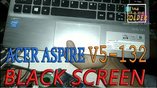 solusi acer aspire v5 132 black screen