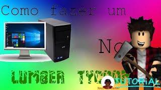 Roblox - Como Fazer Um Pc Gamer No Lumber Tycoon 2 !!!