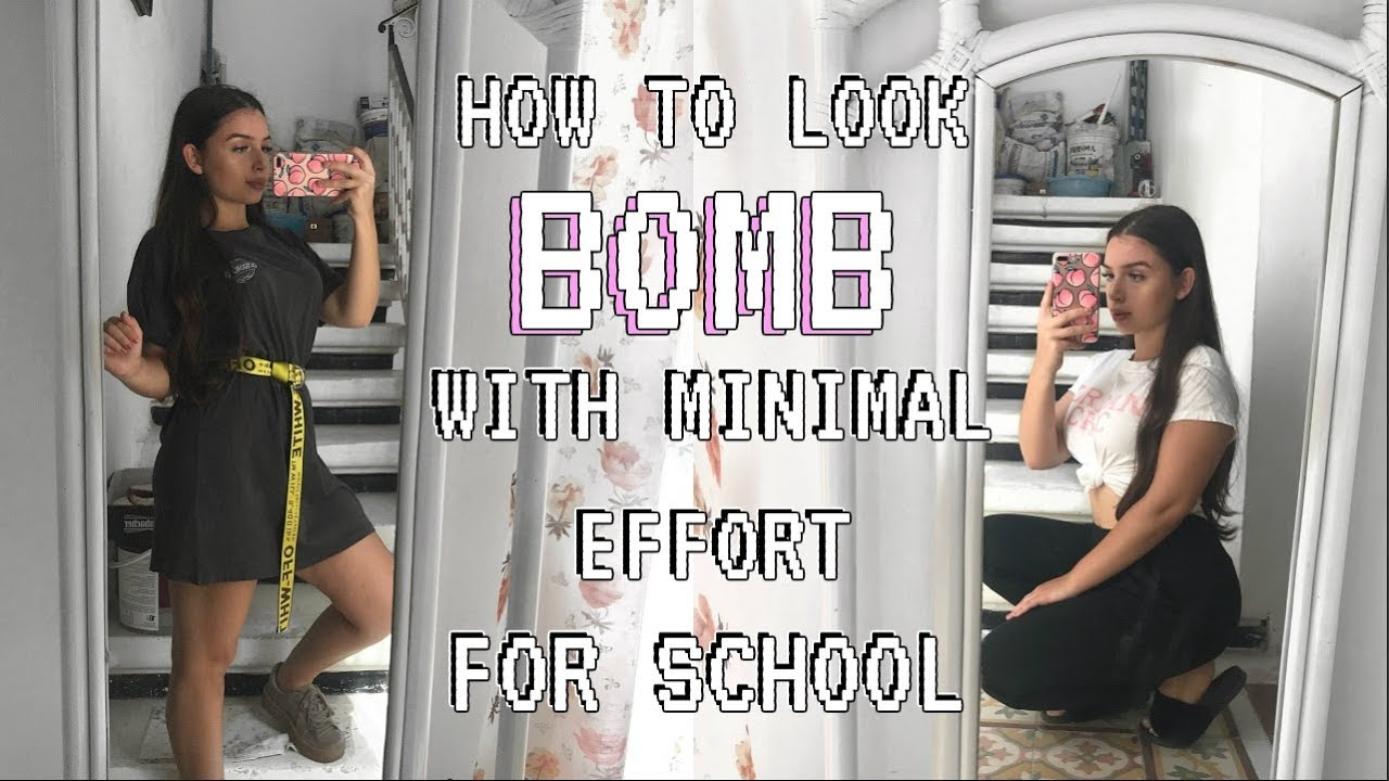 look bomb for school with no effort outfits make up youtube