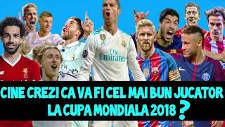 CEI MAI BUNI JUCATORI | CUPA MONDIALA 2018