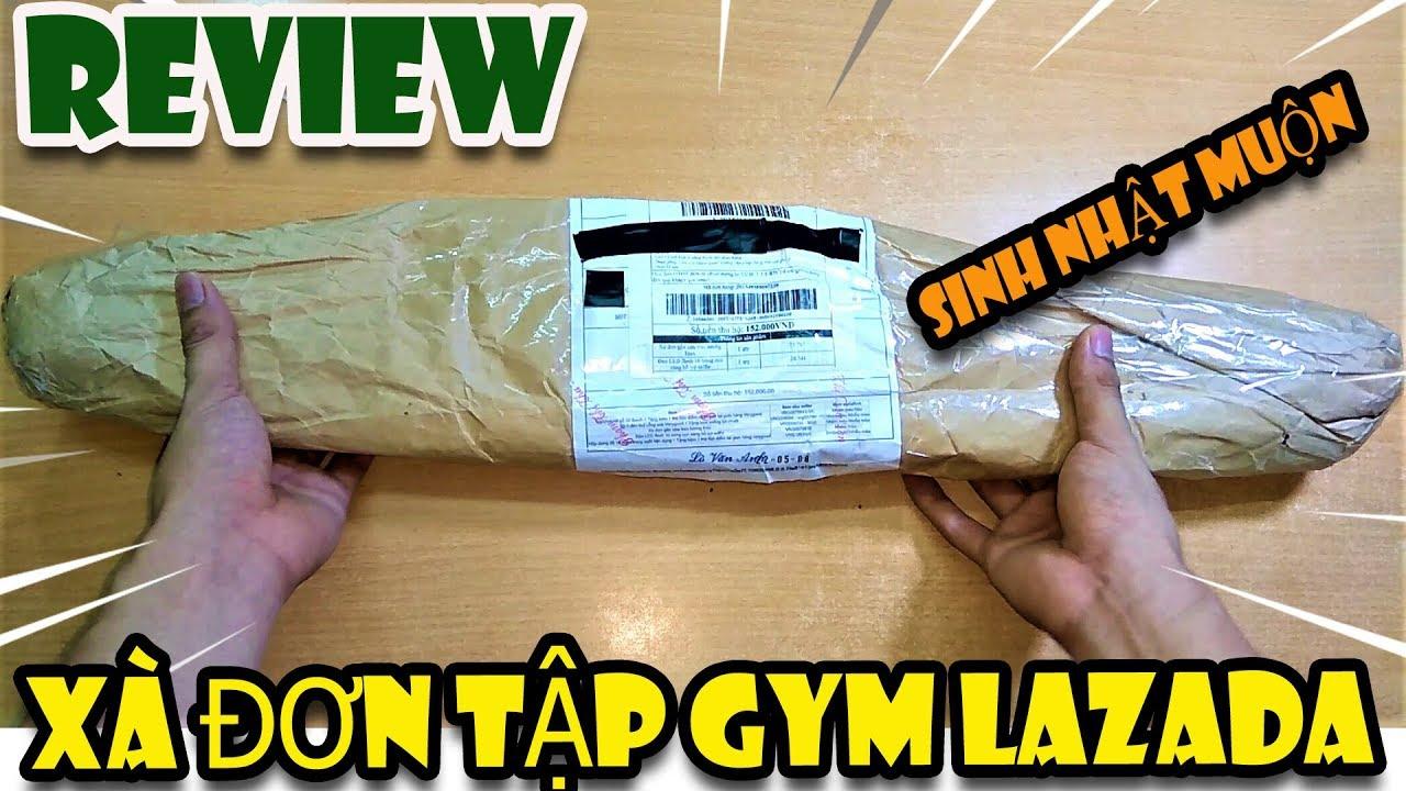 Review Xà Đơn Tập Gym Siêu Rẻ Lazada| Hàng muộn sinh nhật Lazada| Văn Hóng